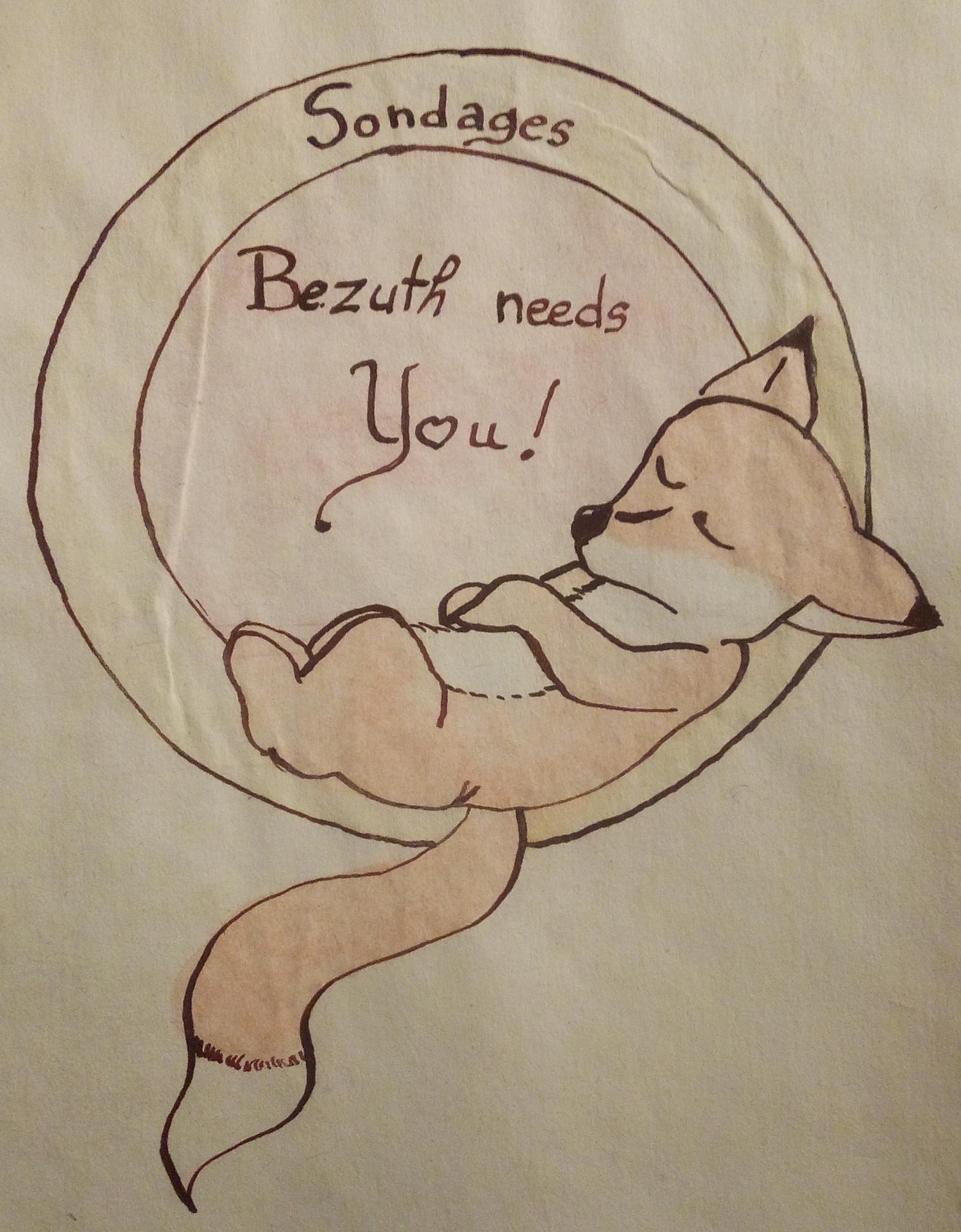 Bezuth needs you